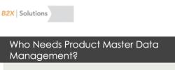 Who Needs Product MDM?
